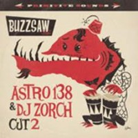 Various - Buzzsaw Joint Cut 2 - Astro 138 & Dj Zorch
