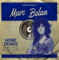 Bolan, Marc - Tramp King Of The City. Home Demos Vol.2