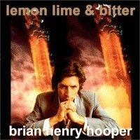 Hooper, Brian Henry - Lemon, Lime & Bitter