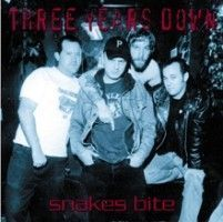 Three Years Down - Snakes Bite