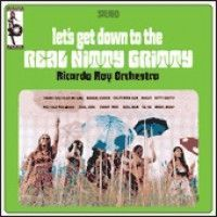 Ray, Ricardo Orchestra - Let's Go Down To The Real Nitty Gri