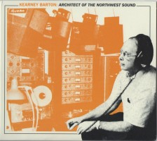 Various - Kearney Barton -architect Of The Northwestsound