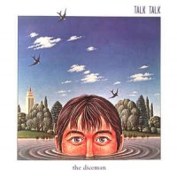 Talk Talk - The Diceman