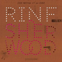 Rinf + Adrian Sherwood - Der Westen Ist Am Ende - Complete Sessions
