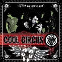 Cool Circus - Spend All You've Got