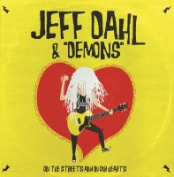 Dahl, Jeff & Demons - On The Streets And In Our Hearts