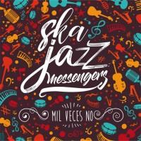 See product: Ska Jazz Messengers - Mil Veces No