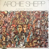 Shepp, Archie - A Sea Of Faces