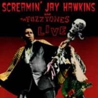 Screamin' Jay Hawkins & The Fuzztones - Live (rsd)