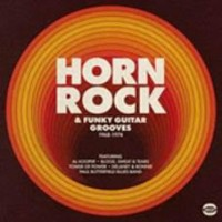 See product: Various - Horn Rock & Funky Guitar Grooves 1968-74 2lp