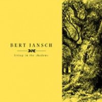 Jansch, Bert - Living In The Shadows (4lp)