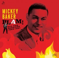 Baker, Mickey - Blam! The Nyc R&b Sessions