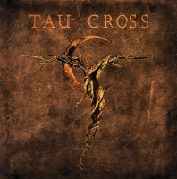 Tau Cross - Messengers Of Deception (2lp)