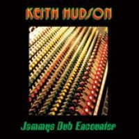 Hudson, Keith - Jammys Dub Encounter