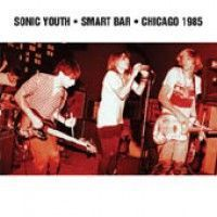 Sonic Youth - Smart Bar Chicago 1985 (2xlp)