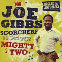 Gibbs, Joe - Scorchers From The Mighty Two (2xlp)