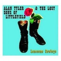 Tyler, Alan & The Lost Sons Of Littlefield - Lonesome Cowboys