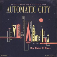 Automatic City - One Batch Of Blues