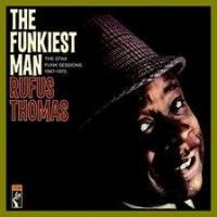 Thomas, Rufus - Funky Hot Grits/ Give Me ....