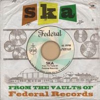 Various - Ska-from The Vaults Of Federal Records