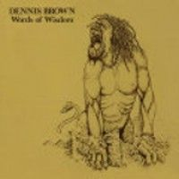 See product: Brown, Dennis - Words Of Wisdom