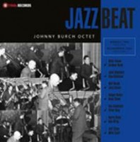 Burch, Johnny-octet - Jazzbeat