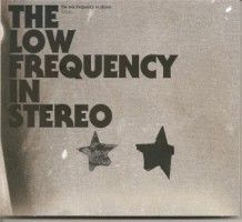 Low Frecuency In Stereo, The - Futuro