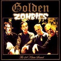Golden Zombies - The 24 Kilate Sound Of...