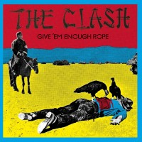 Clash - Give Em More Rope