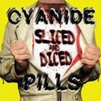 Ver producto: Cyanide Pills - Sliced And Diced