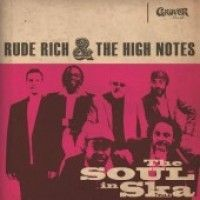 Rich, Rude & The High Notes - The Soul In Ska Vol.1 (+cd)
