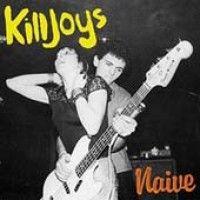 Killjoys - Naive