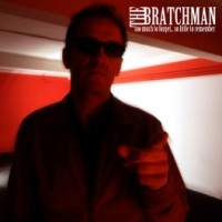 Bratchman, The - Too Much To Forget...so Little To Remember