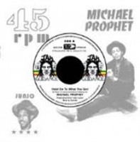 Prophet, Michael/roots Radics - Hold On To What You Got/cry Of The Werewolf