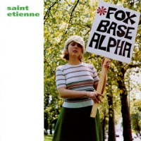Saint Etienne - Fox Base Alpha