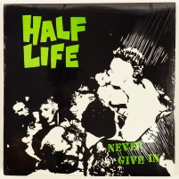 Half Life - Never Give In