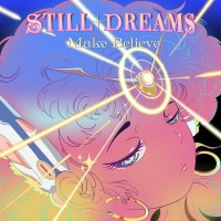 Still Dreams - Make Believe (pink Colour Vinyl)