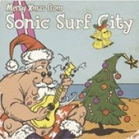 Sonic Surf City - Merry Xmas From Sonic Surf City