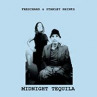 Freschard & Stanley Brinks - Midnight Tequila