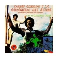 Carvajal, Carlos & Colombia All Stars - Live In Central Park