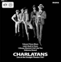 Charlatans - Live At The Straight Theatre 1967