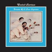Harrison, Wendell - Dreams Of A Love Supreme