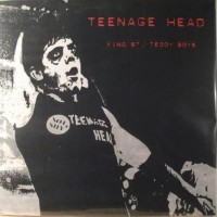 Teenage Head - The King Strett Teddy Boys