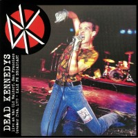 Dead Kennedys - Live At Old Waldorf, San Francisco, 1979