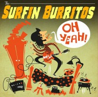 See product: Surfin Burritos - Oh Yeah!