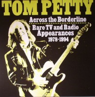 Petty, Tom - Across The Bordeline