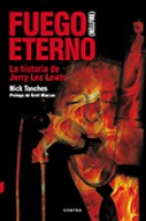 Tosches, Nick - Fuego Eterno (hellfire) - Jerry Lee Lewis