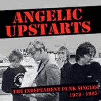 Angelic Upstarts - Independen Punk Singles 1977-1985 (2lp)