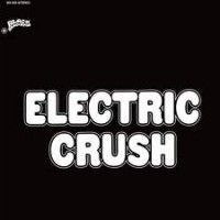 Electric Crush - Dropouts In A Drug Haze