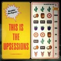 Upsessions - This Is The Upsessions